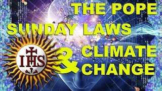 The Pope, Sunday Laws & Climate Change (May 14, 2020)
