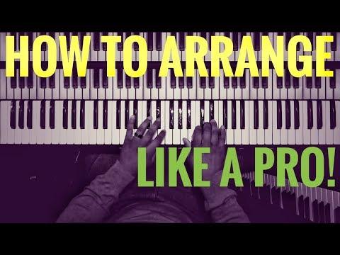 How To Arrange Like A Pro