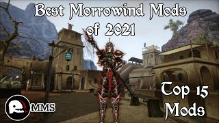 Top 15 - The Best Morrowind Mods of 2021