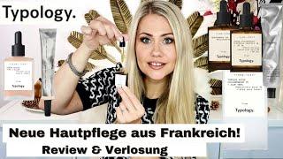 NEUE Hautpflege Marke TYPOLOGY? Ich teste vegane, tierversuchsfreie Hautpflege aus Frankreich!