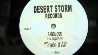 Fabolous Feat  P Diddy & Jagged Edge Trade It All Remix (Instrumental)