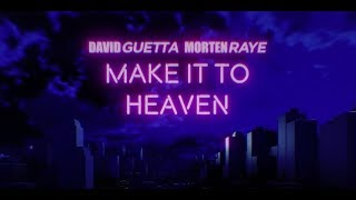 David Guetta - Make It To Heaven (with Raye) (Lyric video)