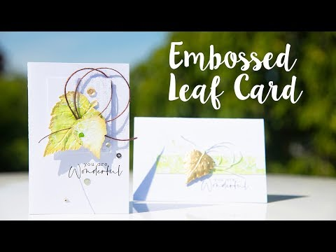 How to Create an Embossed Leaf Card- Sizzix
