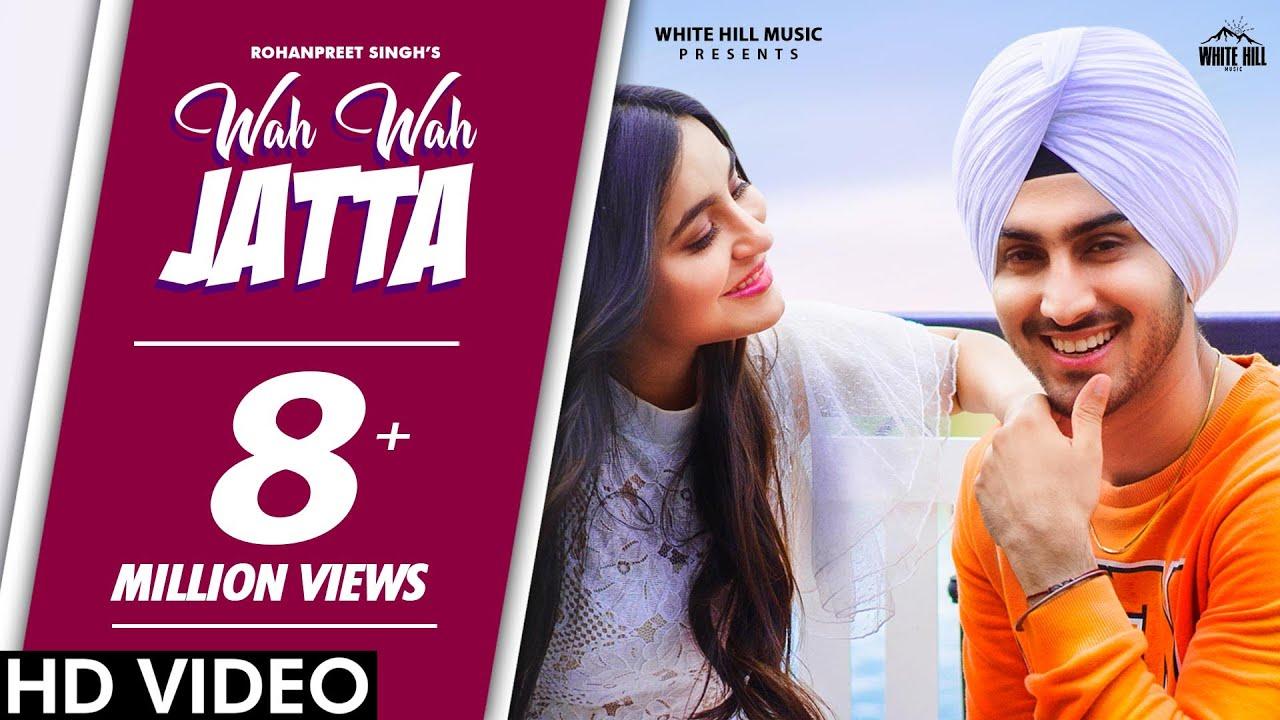 WAH WAH JATTA Lyrics in English - Rohanpreet Singh | Preet Hundal