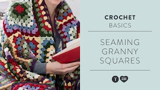 How To Join Granny Squares In A Crochet Project | Crochet Basics