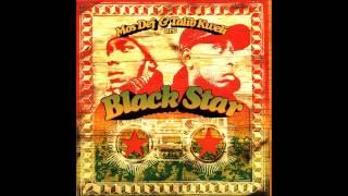 Black Star ( Mos Def + Talib Kweli ) - Definition