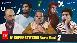TSP's If Superstitions Were Real 2 | 2 Million Special