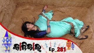Kalijai | Full Ep 281 | 10th Dec 2019 | Odia Serial – TarangTV