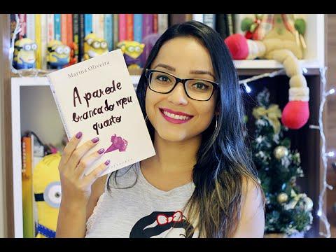 RESENHA: A Parede Branca do meu Quarto, de Marina Oliveira