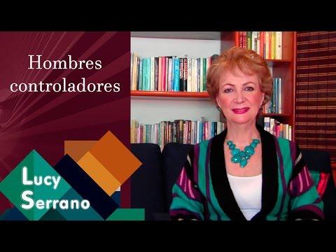 Hombres controladores - Lucy Serrano