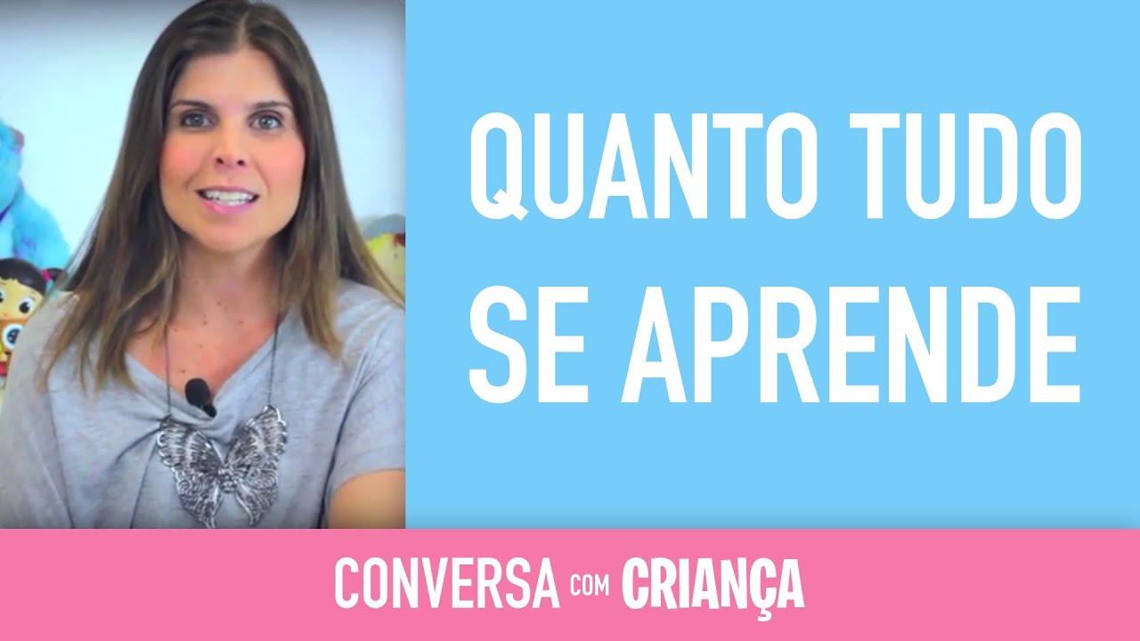 Quanto tudo se Aprende | Conversa com Criança | Psicóloga Infantil Daniella Freixo de Faria
