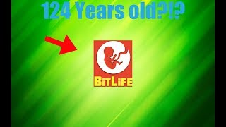 How to live 124 YEARS in BitLife