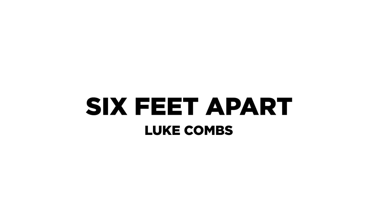 Six Feet Apart (Lyric Video)