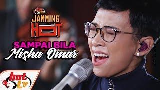 Misha Omar   Sampai Bila OST Jangan Benci Cintaku (LIVE)   JammingHot