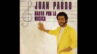 Juan Pardo – Bravo Por La Musica (1982)