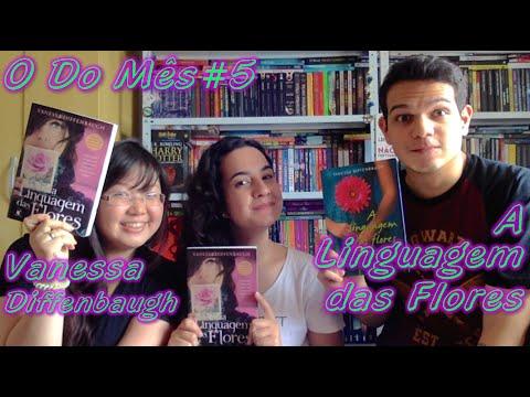 O Do Mês #5 - A Linguagem das Flores | Cultura & Próxima Leitura