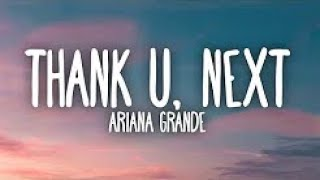 Thank u next - Ariana Grande (1 Hour Music Lyrics)