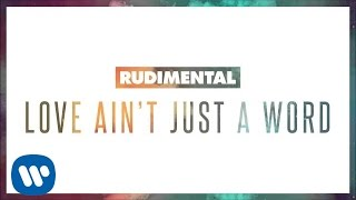 Rudimental - Love Ain't Just A Word feat. Anne-Marie & Dizzee Rascal (Official Audio)