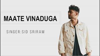 Maate Vinadhuga-lyrics   Taxiwaala Movie    Vijay Deverakonda, Priyanka    Sid Sriram