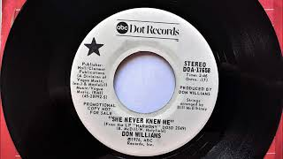 She Never Knew Me , Don Williams , 1976