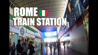Roma Termini: The Rome Train Station And Travel Tips