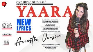 Yaara | Acoustic Version | Mamta Sharma  | Bad-Ash | New Hindi Song 2020