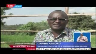 Daring Abroad: Focus on Bernard Wanjohi a Milling Factory Manager in Burundi