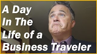 Day In The Life Of A Business Traveler | Join Me!