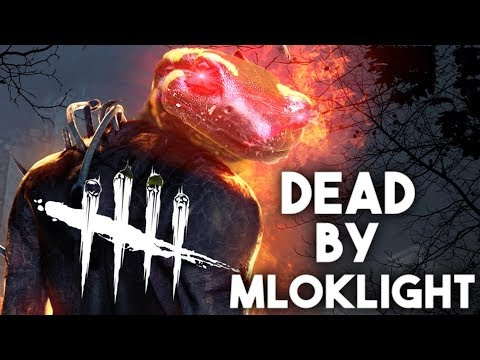 DEAD BY MLOKLIGHT