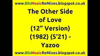 """The Other Side of Love (12"""" Version) - Yazoo 