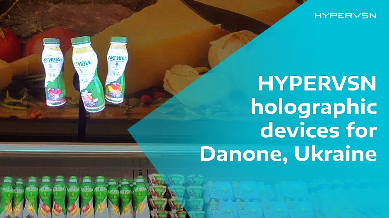 HYPERVSN holographic displays for Danone