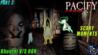 PACIFY | Scary And Fun Moments Of Bhootni v/s RON And Team