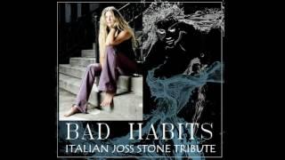 Let me breathe - Bad Habits ( Joss Stone Italian Tribute)