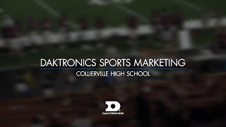 Daktronics Sports Marketing: Collierville High School