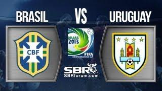Brasil Vs Uruguay 2013 | Análisis De Apuestas | Copa Confederaciones Brasil 2013