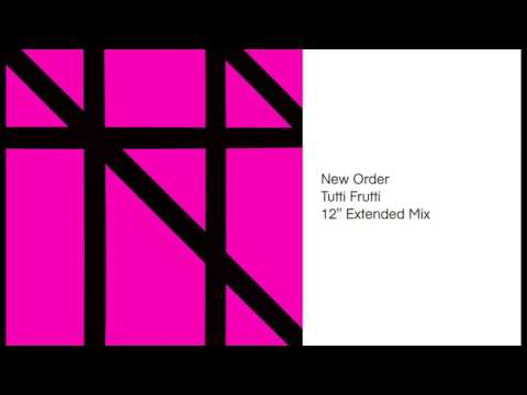 """New Order - Tutti Frutti (12"""" Extended Mix)"""