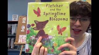 Virtual Story Time with Miss Abbey – Fletcher and the Springtime Blossoms