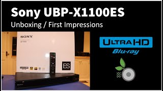 Sony UBP-X1100ES Unboxing and First Impressions