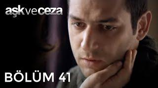 Aşk ve Ceza 41.Bölüm