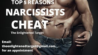 Top 5 Reasons Narcissists CHEAT And Have AFFAIRS