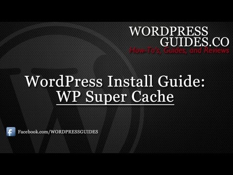 How to Setup WP Super Cache