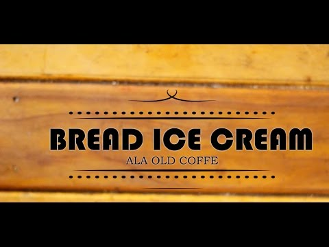 Video Old Coffee BREAD ICE CREAM