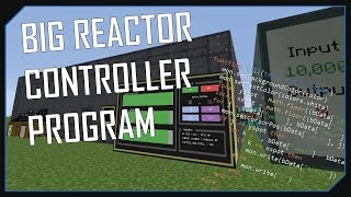 Big Reactors - COMPUTERCRAFT PROGRAM AUTOMATION - SHOWCASE