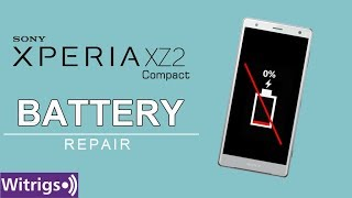 Sony Xperia XZ2 Compact Battery Repair Guide