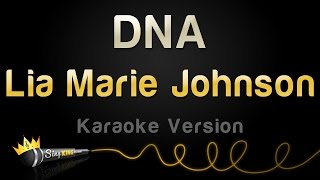 Lia Marie Johnson - DNA (Karaoke Version)