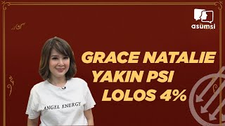Pangeran, Mingguan: Grace Natalie Yakin PSI Lolos 4%