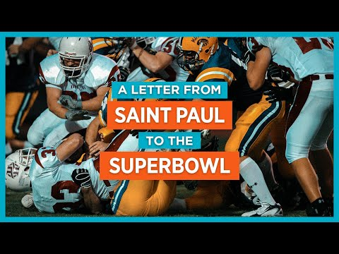 A Letter from St. Paul to the Superbowl