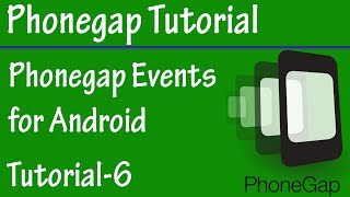 Free Phonegap Tutorial for Android & iOS for Beginners 06 - Events in Phonegap