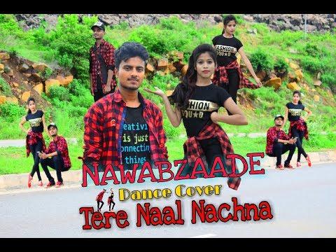 NAWABZAADE | Tere Naal Nachna | Badshah ft Athiya Shetty | Dance Cover