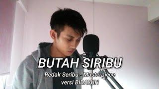 BUTAH SIRIBU (Redak Seribu - Masterpiece versi BIDAYUH)